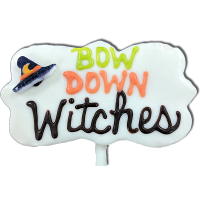 Bow Down Witches
