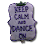 Keep Calm Dance On