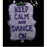 Keep Calm Dance On